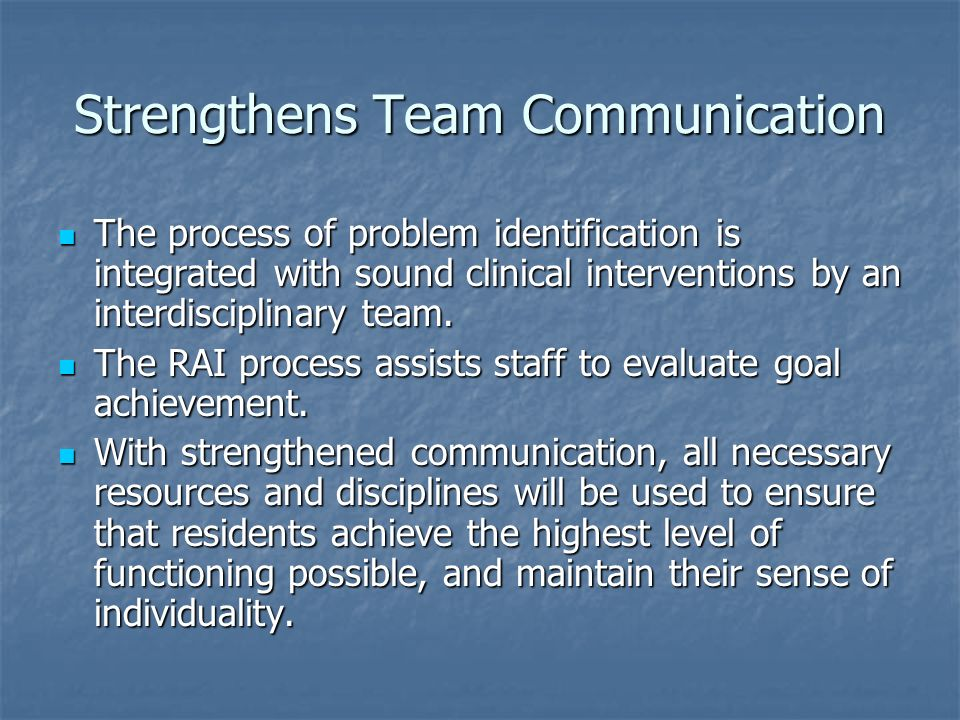 Strengthens Team Communication