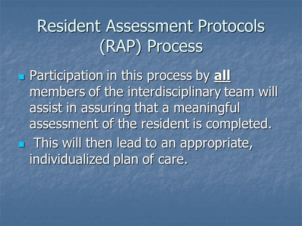 Resident Assessment Protocols (RAP) Process