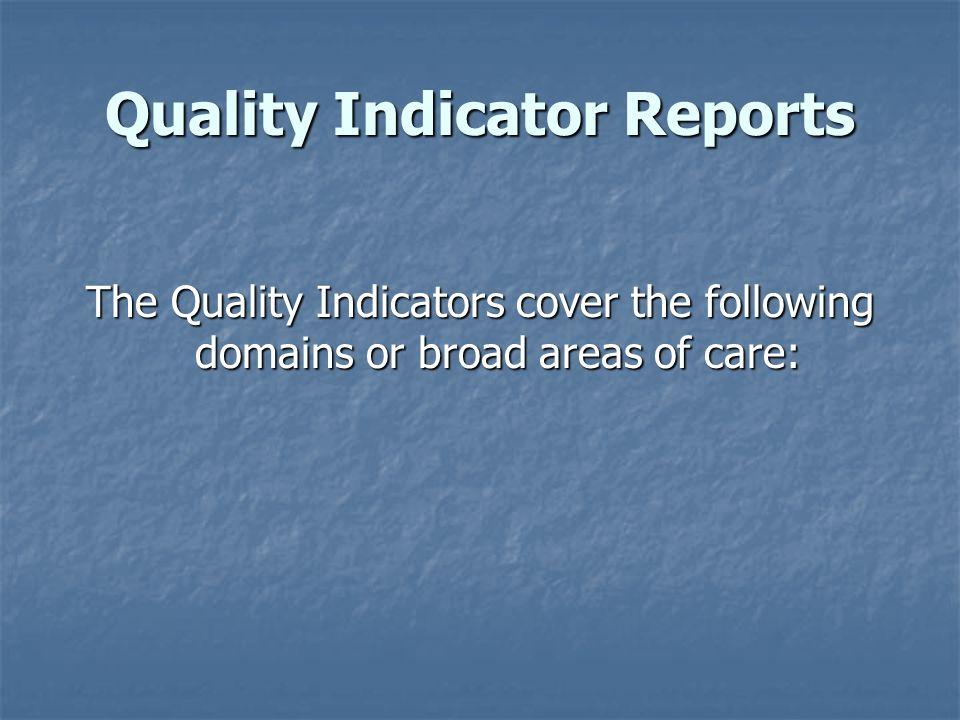 Quality Indicator Reports