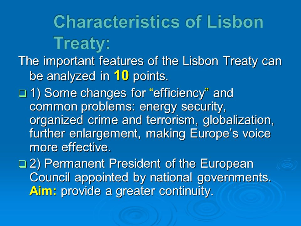 lisbon treaty Introduction the lisbon treaty was signed by the heads of state and government  of the 27 eu member states on 13 december 2007 it is intended to reform the.