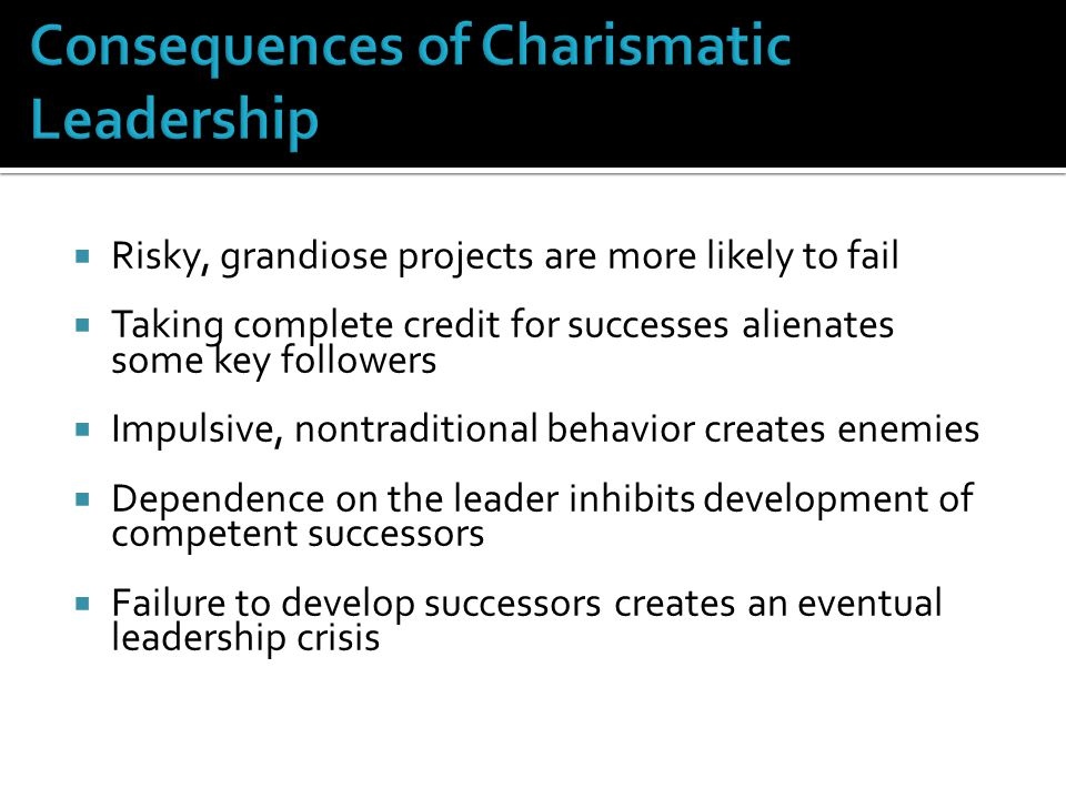 Consequences of Charismatic Leadership
