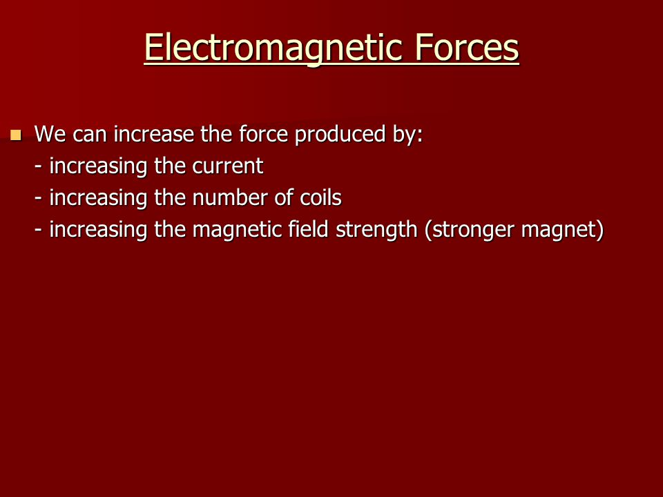 Electromagnetic Forces