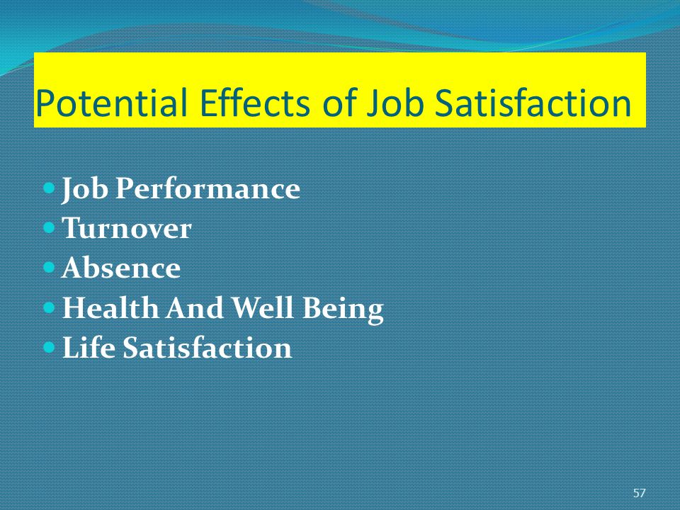 the effect of job satisfaction on Impacts of job satisfaction on organizational job satisfaction is concerned with how well an employee's effects of organizational commitment on outcome.