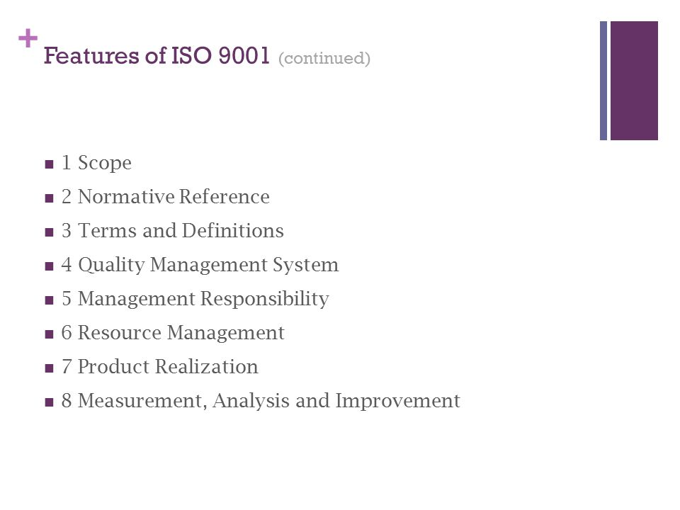 Features of ISO 9001 (continued)