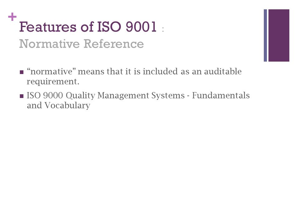 Features of ISO 9001 : Normative Reference