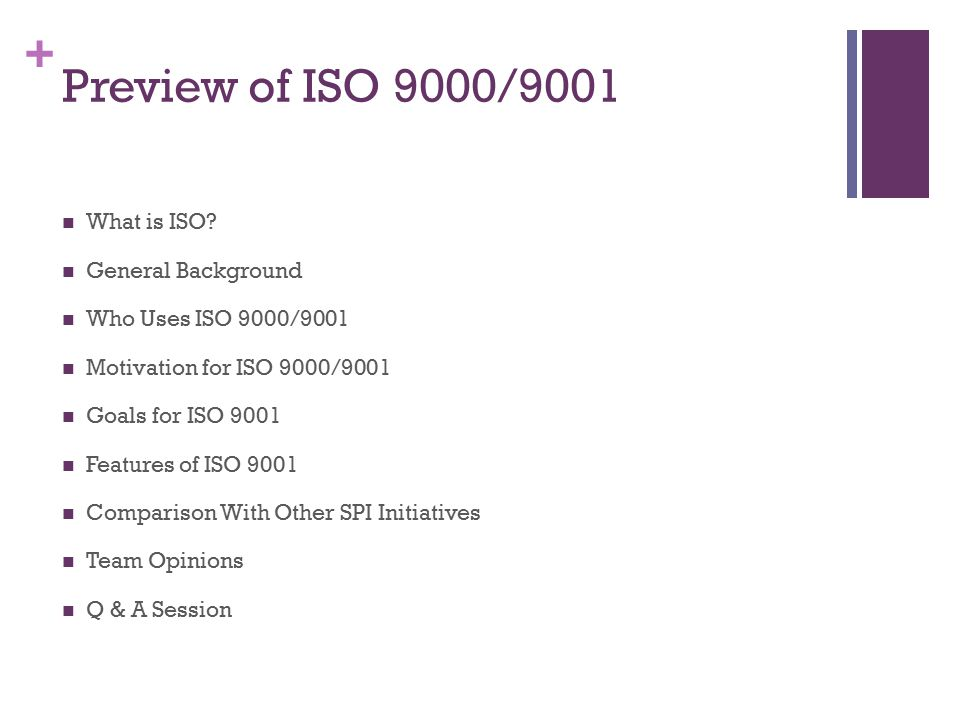 Preview of ISO 9000/9001 What is ISO General Background