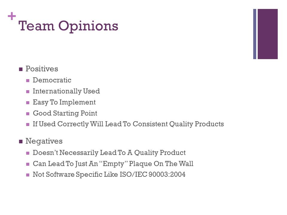 Team Opinions Positives Negatives Democratic Internationally Used