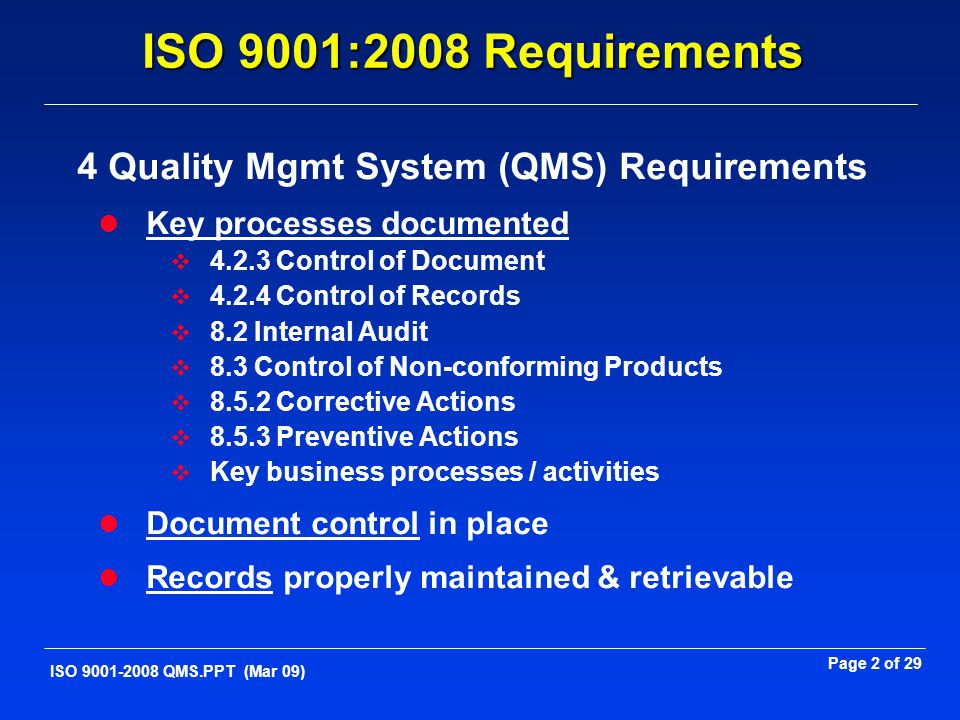 4 Quality Mgmt System (QMS) Requirements