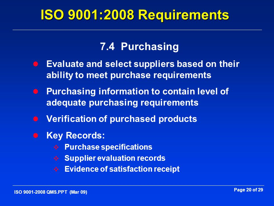 ISO 9001:2008 Requirements 7.4 Purchasing