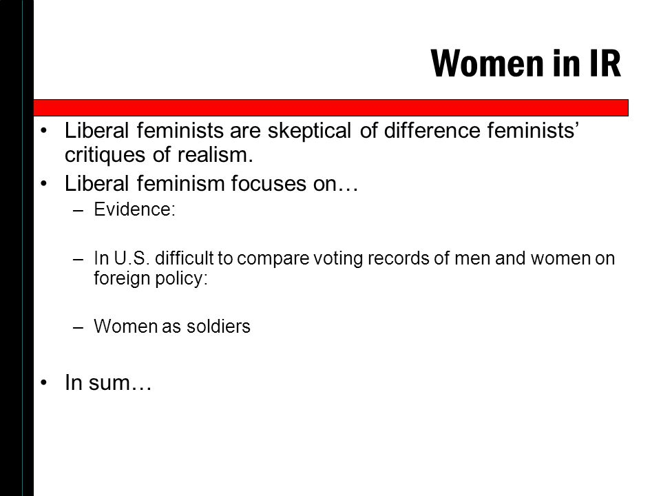 the different critiques of liberal feminism A liberal feminist's critique of liberal feminism  does sarah palin, in wanting  to pursue and promote a different course of womanhood, not.