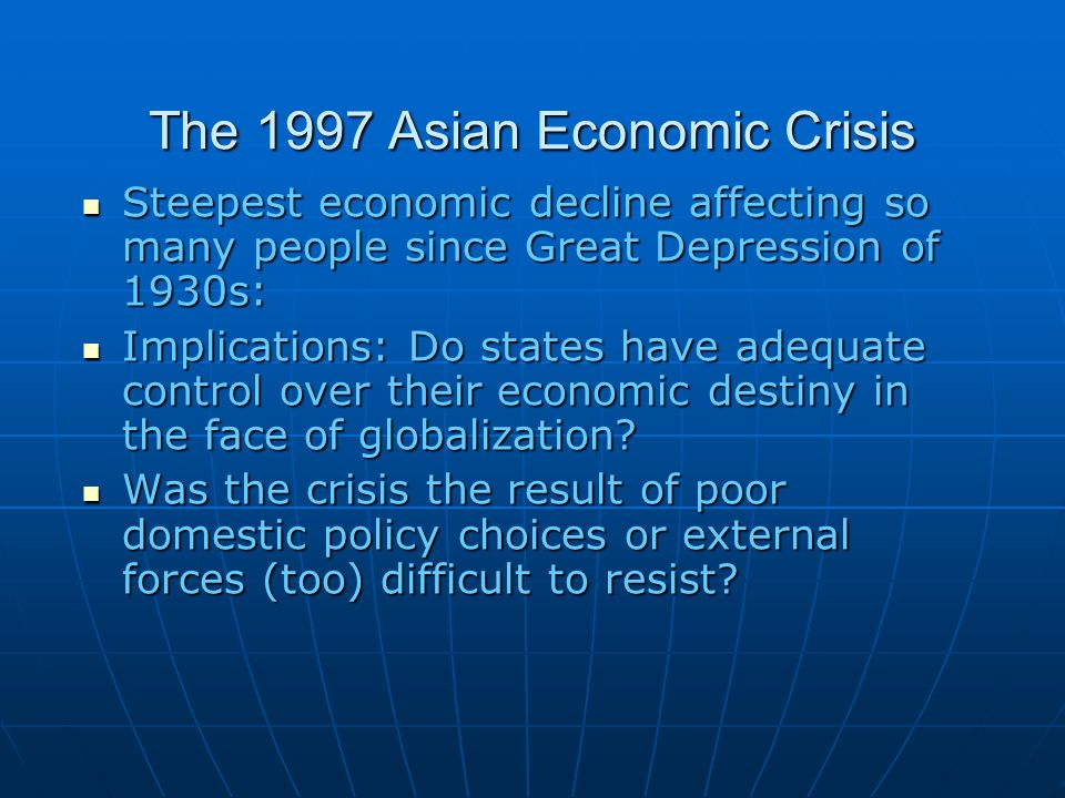 the 1997 asian economic and financial crisis 2017-6-30  hong kong's development has always pulled at my heartstrings, chinese  after its return in 1997,  despite the severe impacts of the asian financial crisis,.