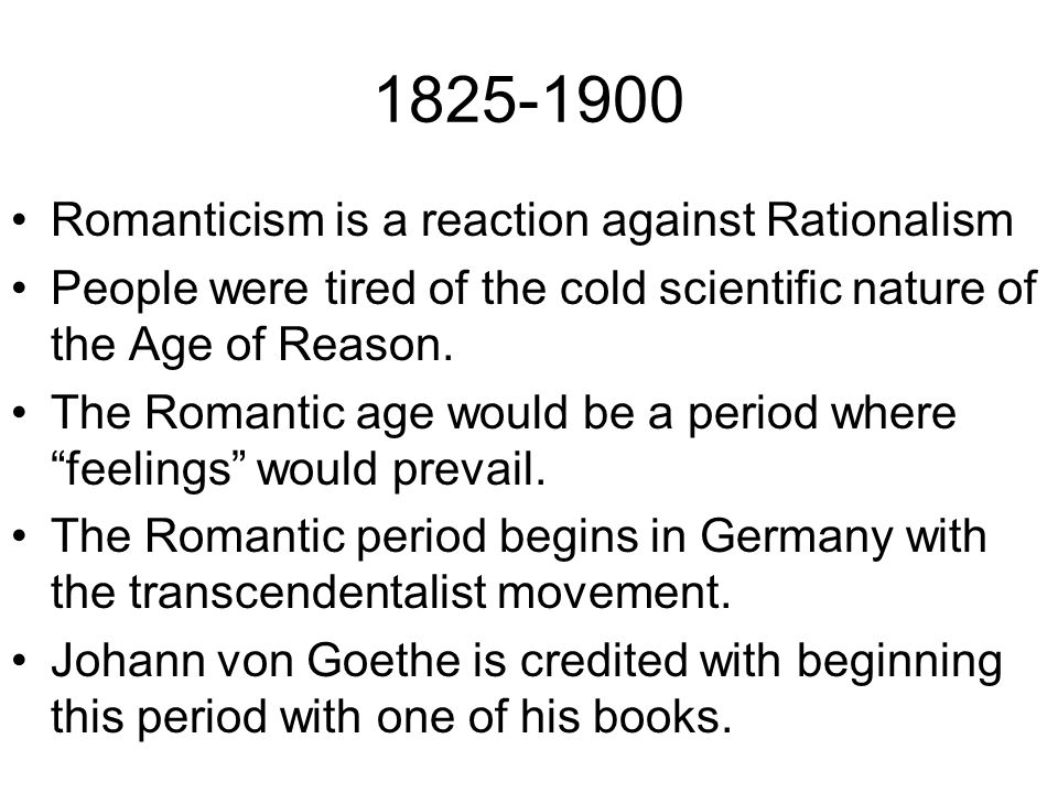 romanticism and the age of reason Neoclassicism, 1780s: neoclassical pieces generally portrayed roman history they elevated roman heroes during the 1780s was an age of reason and through its history paintings, its works were modes for conveying the enlightenment ideals.
