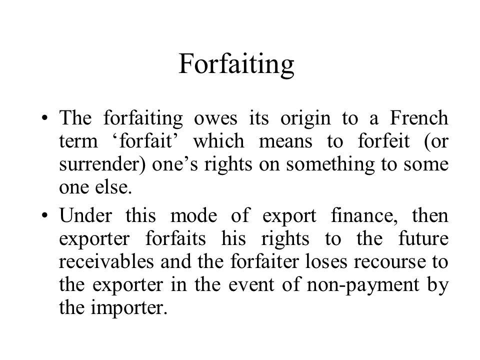 11 Forfaiting ...