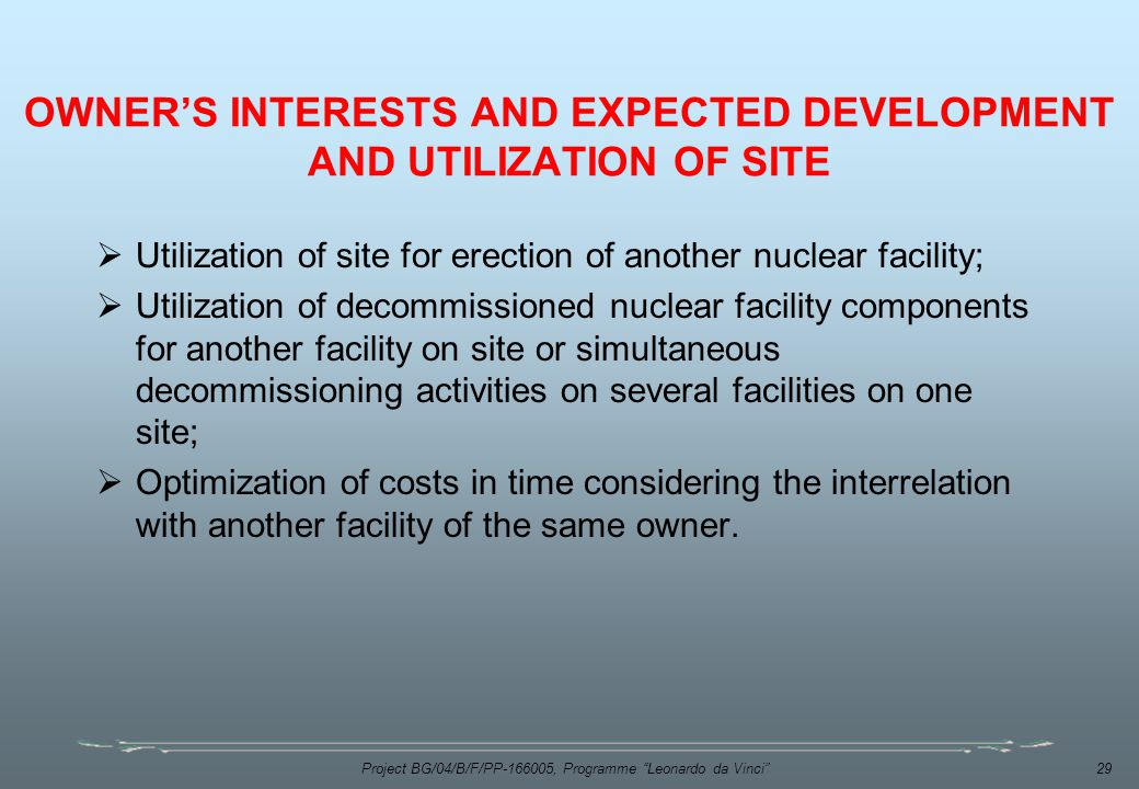 OWNER'S INTERESTS AND EXPECTED DEVELOPMENT AND UTILIZATION OF SITE
