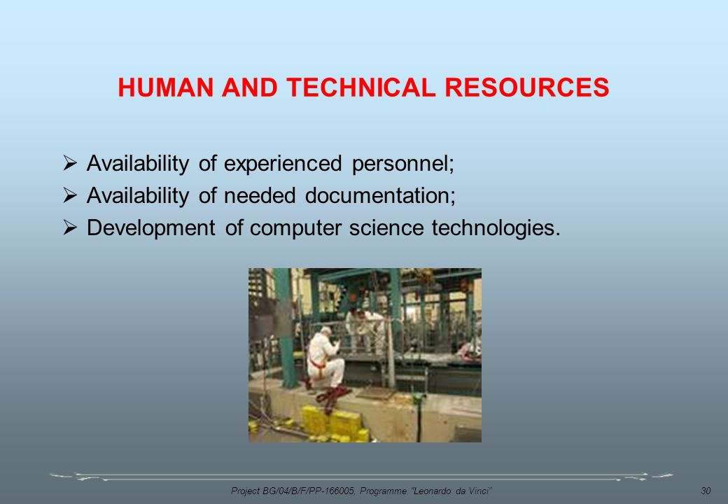 HUMAN AND TECHNICAL RESOURCES
