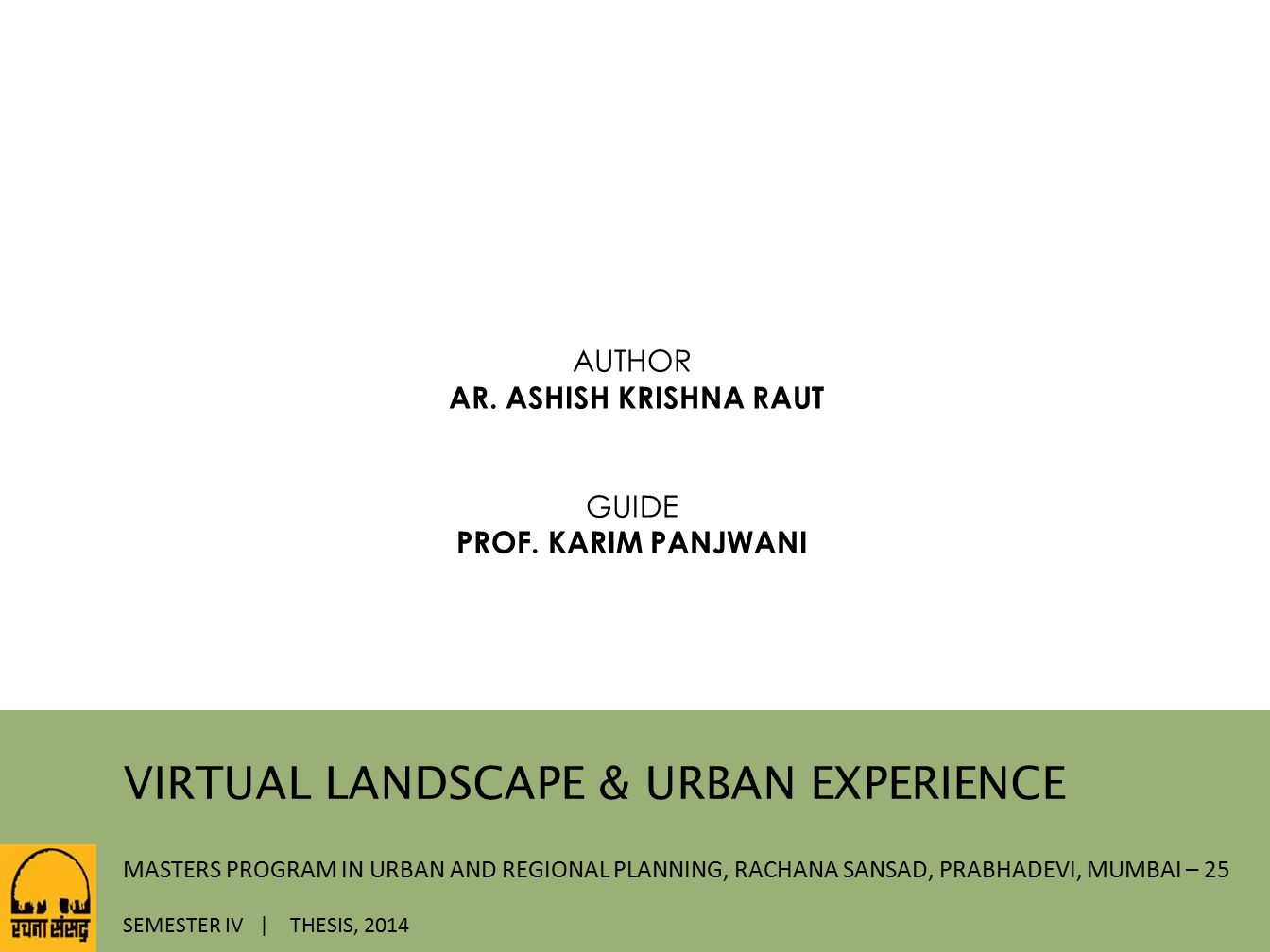 VIRTUAL LANDSCAPE & URBAN EXPERIENCE
