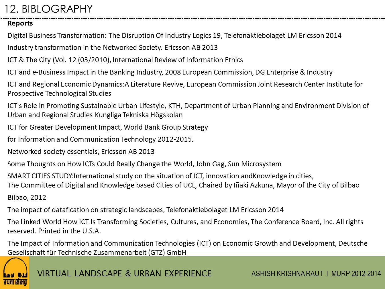 12. BIBLOGRAPHY VIRTUAL LANDSCAPE & URBAN EXPERIENCE Reports