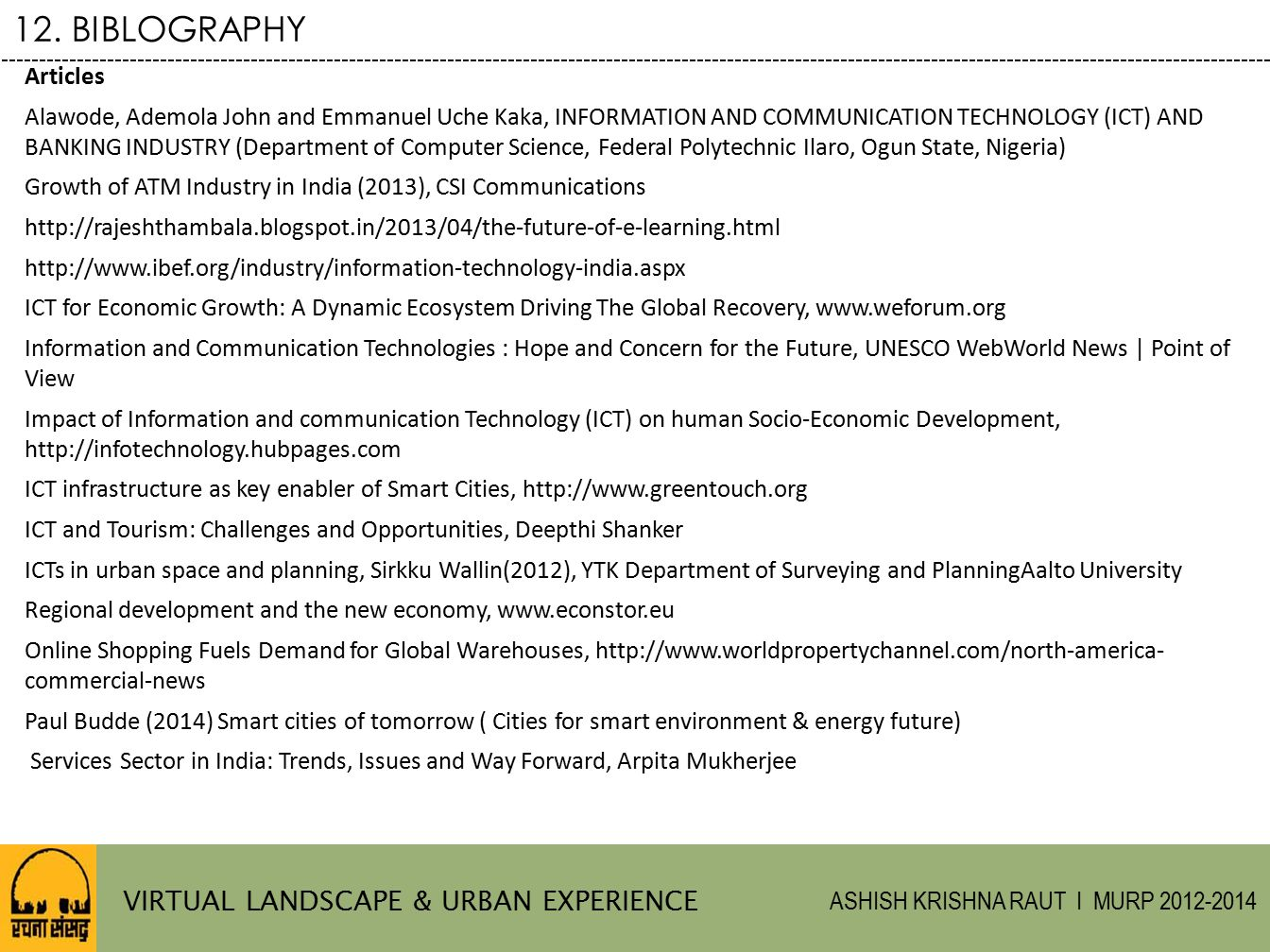 12. BIBLOGRAPHY VIRTUAL LANDSCAPE & URBAN EXPERIENCE Articles