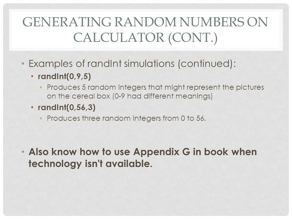 Generating Random Numbers on Calculator (cont.)