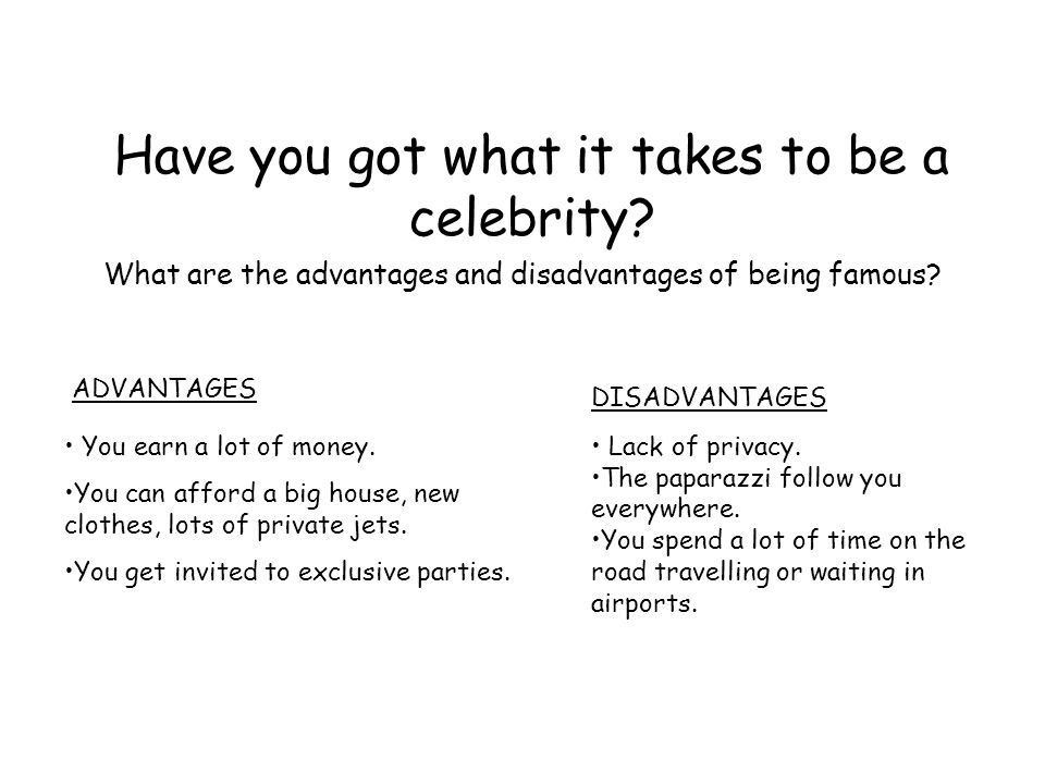 Advantages and Disadvantages of Being a Celebrity ...