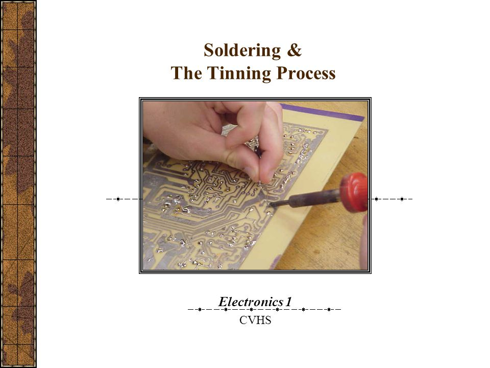 Soldering & The Tinning Process