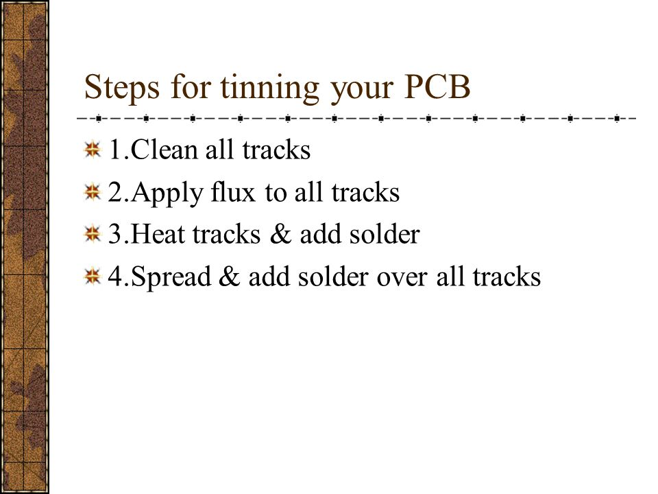 Steps for tinning your PCB