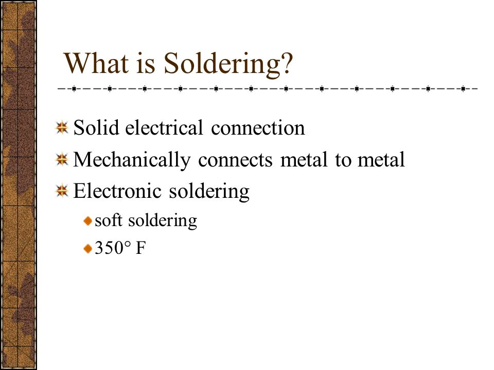 What is Soldering Solid electrical connection