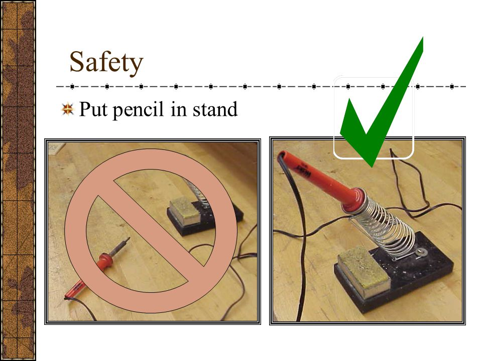 Safety Put pencil in stand