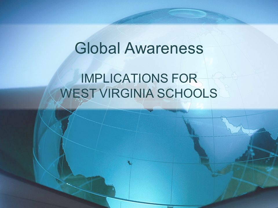 IMPLICATIONS FOR WEST VIRGINIA SCHOOLS