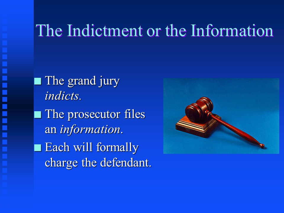 The Indictment or the Information