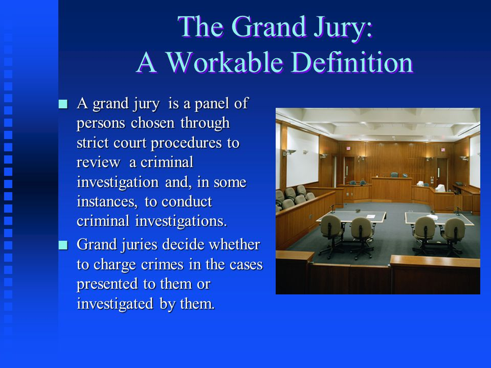 The Grand Jury: A Workable Definition