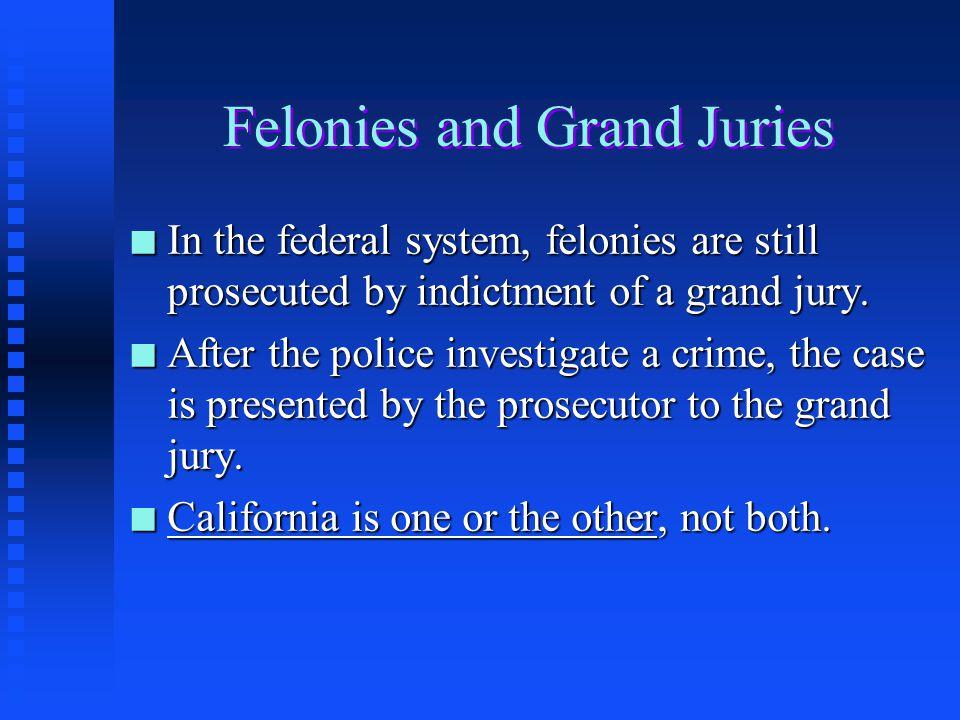 Felonies and Grand Juries