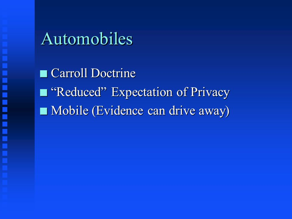 Automobiles Carroll Doctrine Reduced Expectation of Privacy