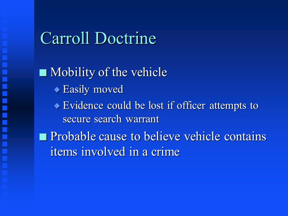 Carroll Doctrine Mobility of the vehicle