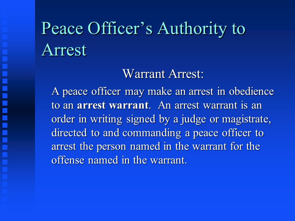 Peace Officer's Authority to Arrest