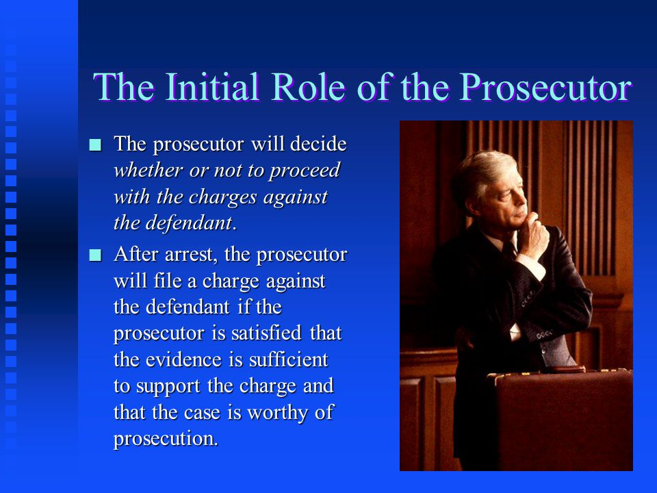 The Initial Role of the Prosecutor