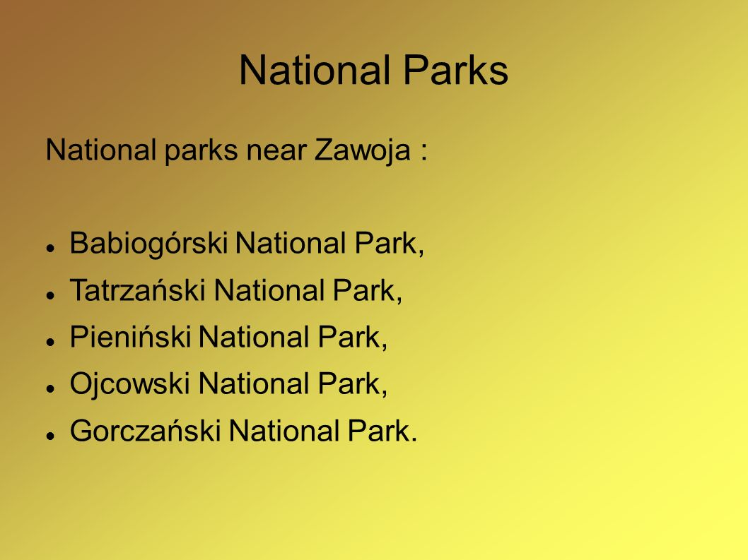National Parks National parks near Zawoja : Babiogórski National Park,