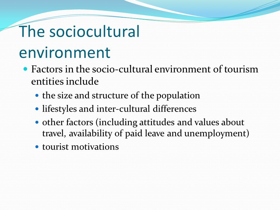 the history of socio cultural environment B social factors 2 how sociocultural factors relate to health: the sociocultural  that also create challenges to health, such as history and politics • overlooks .