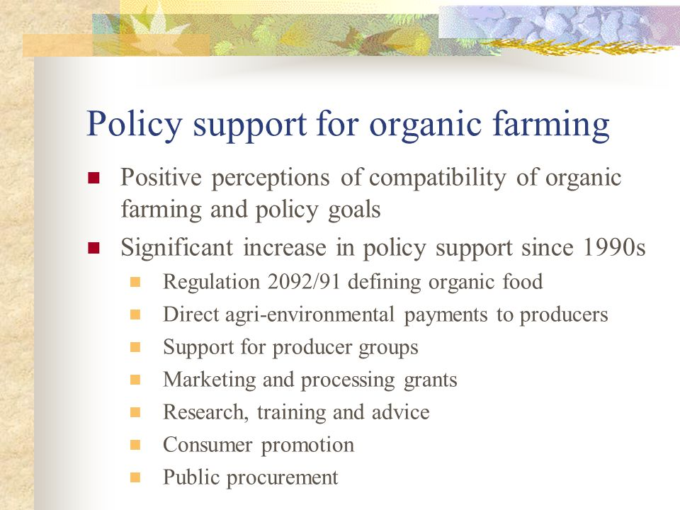 Policy support for organic farming
