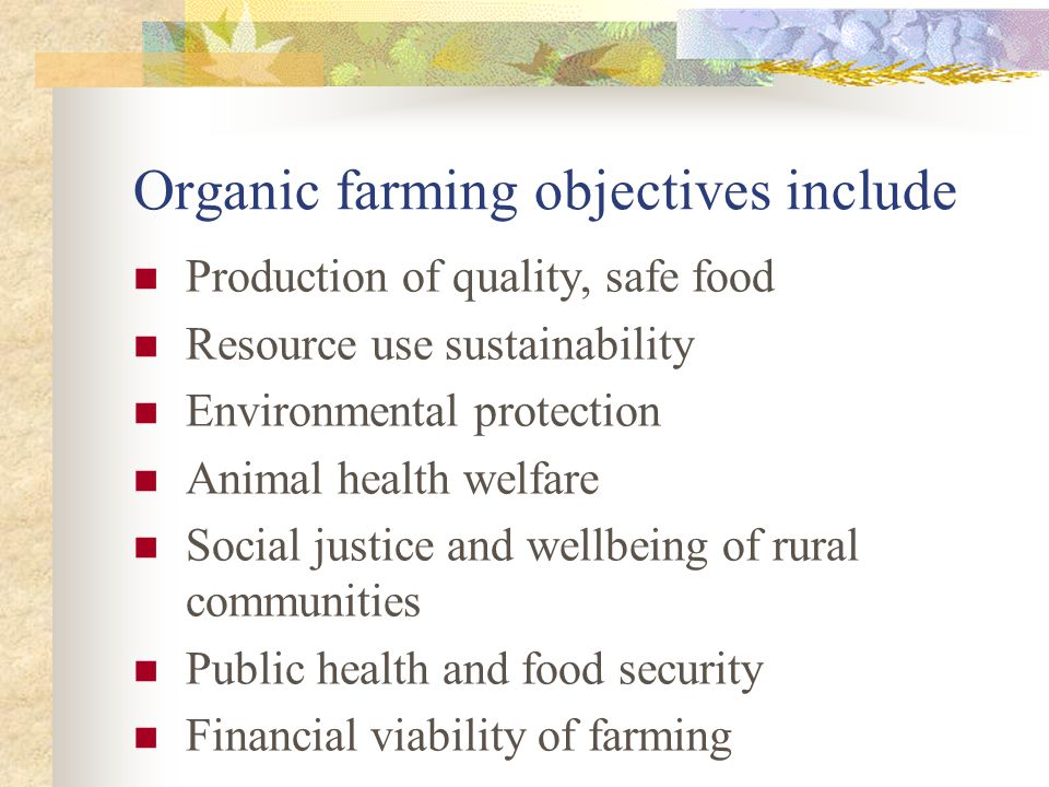 Organic farming objectives include