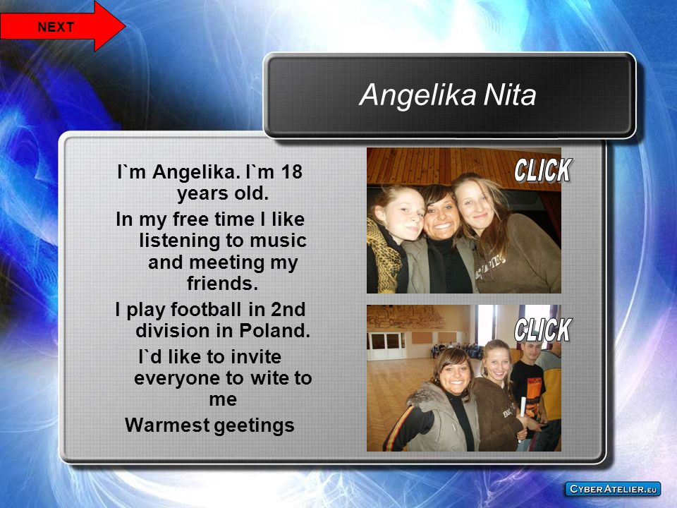 Angelika Nita I`m Angelika. I`m 18 years old.