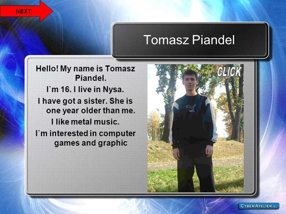 Tomasz Piandel Hello! My name is Tomasz Piandel.