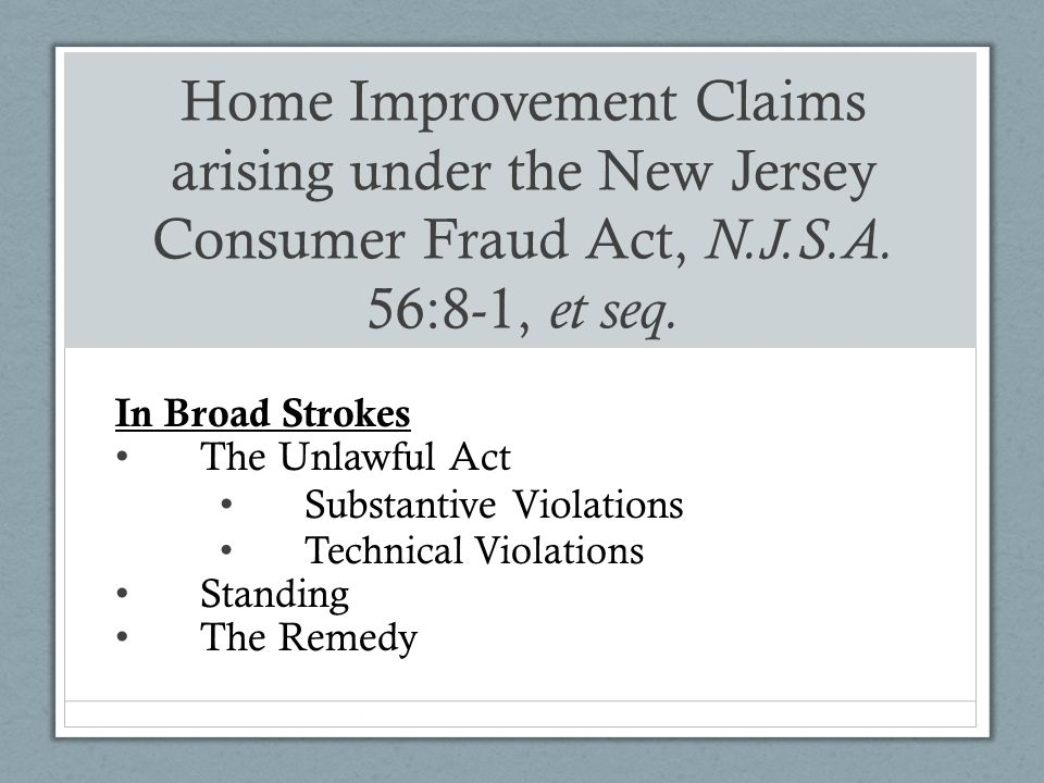 New Jersey Consumer Fraud Act Home Improvement