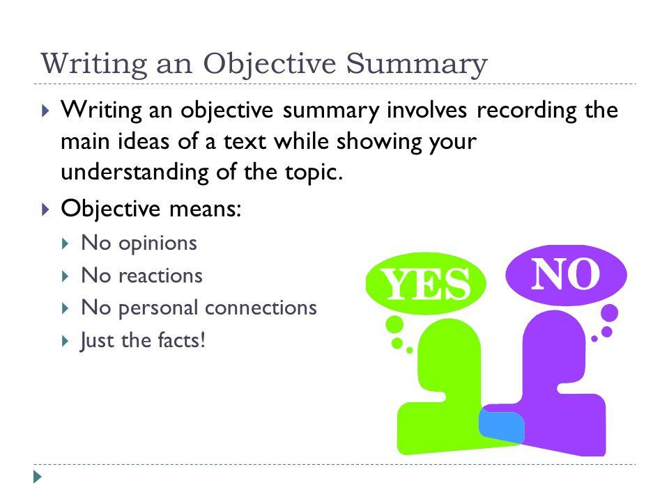 Writing An Objective Summary  Objective Summary Examples