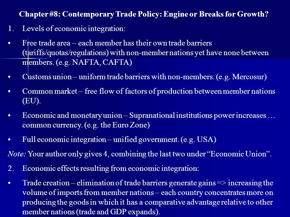 Chapter #8: Contemporary Trade Policy: Engine or Breaks for Growth