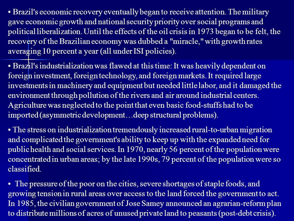 Brazil s economic recovery eventually began to receive attention