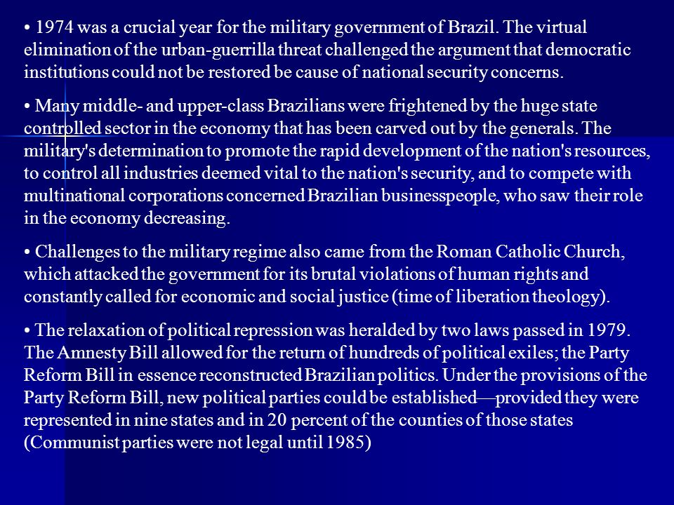 1974 was a crucial year for the military government of Brazil