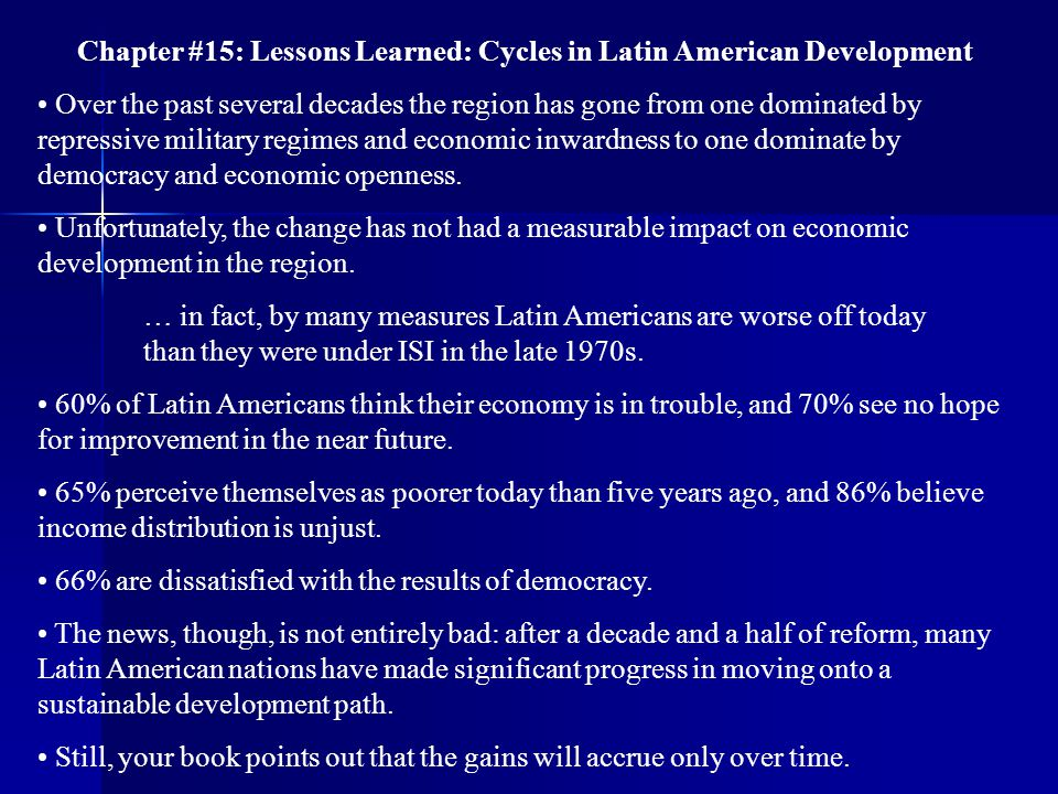 Chapter #15: Lessons Learned: Cycles in Latin American Development