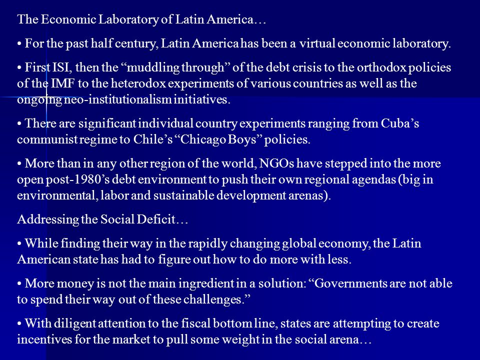 The Economic Laboratory of Latin America…