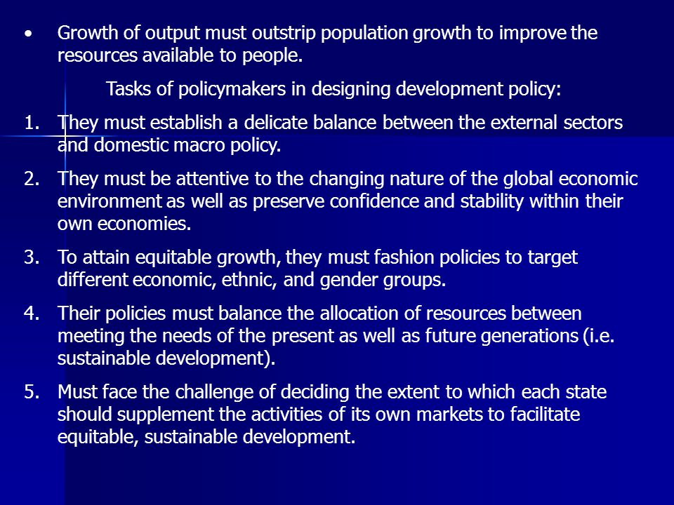 Tasks of policymakers in designing development policy: